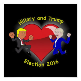 Hillary and Trump Poster