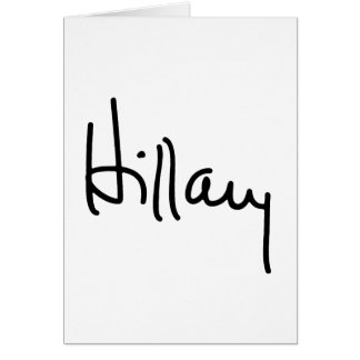 Hillary Autograph (black) -.png Greeting Card