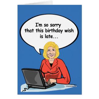 Hillary Birthday Email Card - I'm so sorry this bi