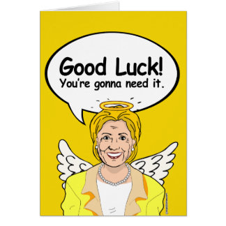 HILLARY CARD: Good Luck and Happy New Year Greeting Card
