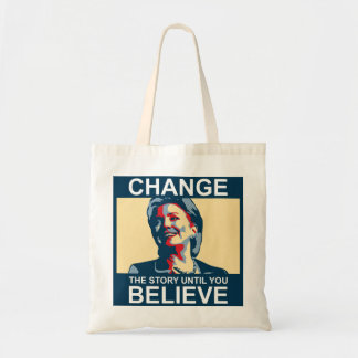HILLARY CHANGE-BELIEVE BUDGET TOTE BAG