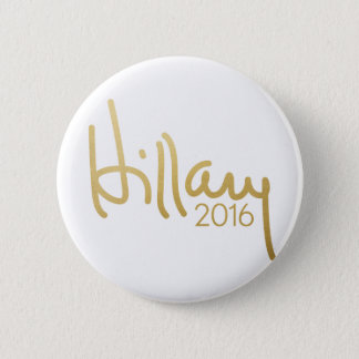 Hillary Clinton 2016 Campaign Gear - gold 6 Cm Round Badge