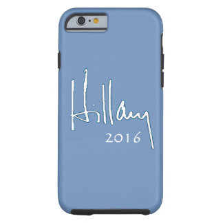 Hillary Clinton 2016 Tough iPhone 6 Case