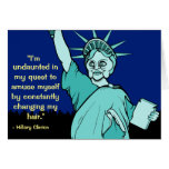 Hillary Clinton as the Statue of Liberty Greeting Card