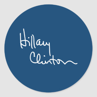 Hillary Clinton Autograph (white) -.png Classic Round Sticker