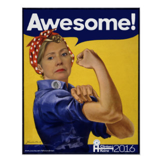 Hillary Clinton Awesome! Poster