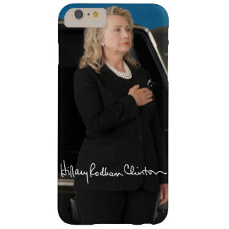 Hillary Clinton Barely There iPhone 6 Plus Case