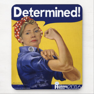 Hillary Clinton Determined! Mouse Pad