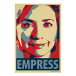 Hillary Clinton - Empress: OHP Poster