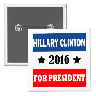 Hillary Clinton For President 2016 15 Cm Square Badge