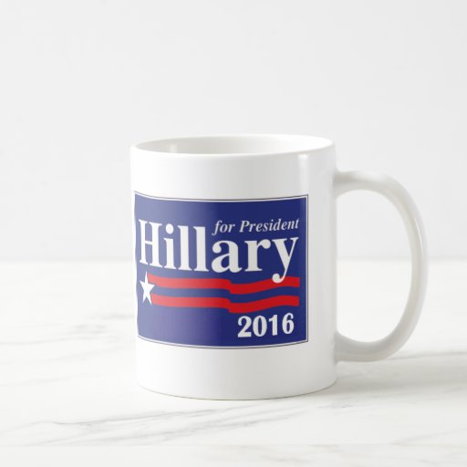 Hillary Clinton For President 2016 Coffee Mug Coffee Mugs