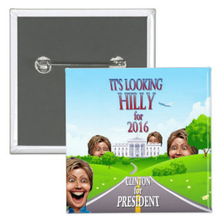 Hillary Clinton for President in 2016 15 Cm Square Badge