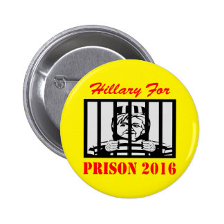 Hillary Clinton For Prison 2016 6 Cm Round Badge