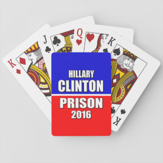 """""""HILLARY CLINTON FOR PRISON 2016"""" PLAYING CARDS"""