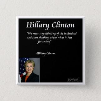 "Hillary Clinton ""Individuals"" Quote 15 Cm Square Badge"