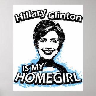 Hillary Clinton is my homegirl Poster