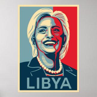 Hillary Clinton - Libya Poster