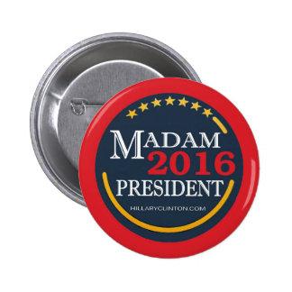 Hillary Clinton, Madam President 6 Cm Round Badge