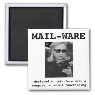 Hillary Clinton: MAIL-WARE Square Magnet