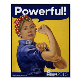 Hillary Clinton Powerful! Poster