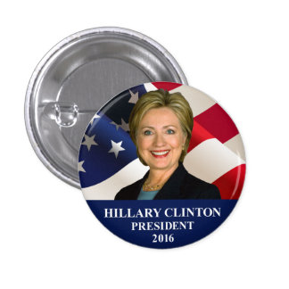 """Hillary Clinton President 2016 Button Pin 1"""""""