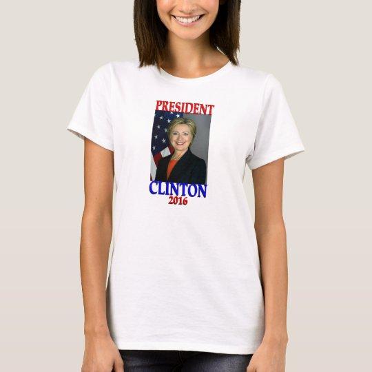 Hillary Clinton President 2016 T-Shirt