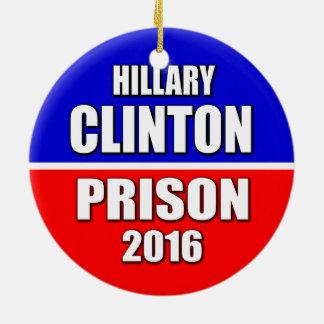 """HILLARY CLINTON: PRISON 2016"" CHRISTMAS ORNAMENT"