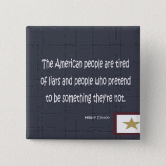 hillary clinton quote 15 cm square badge