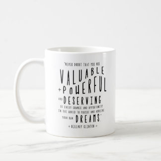 Hillary Clinton quote | Typography Coffee Mug