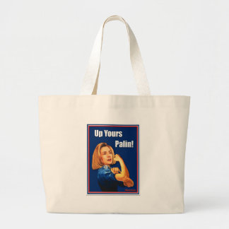 Hillary Clinton, Rosie the Riveter, Up Yours Palin Jumbo Tote Bag