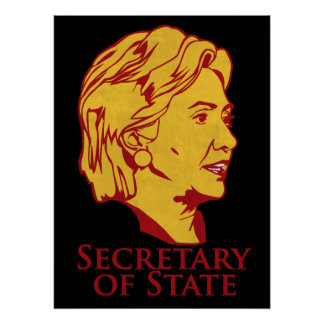 Hillary Clinton Secretary of State Poster