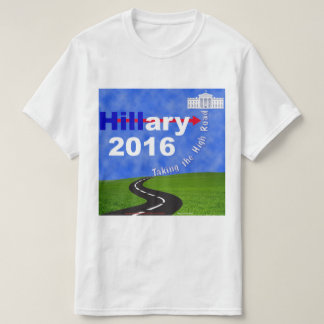 Hillary Clinton Taking the High Road T-Shirt