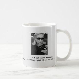 Hillary Clinton: Textual Server Relations Coffee Mug