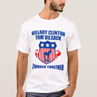 HILLARY CLINTON VILSACK  STRONGER TOGETHER T-Shirt