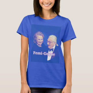 Hillary: Femigogue T-Shirt