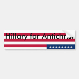 Hillary for Antichrist Bumper Sticker