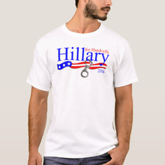 Hillary for Handcuffs - Clinton US Election TShirt