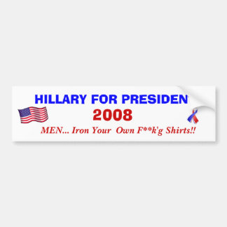 HILLARY FOR PRESIDENT 2008 BUMPER STICKERS