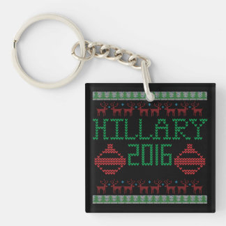 Hillary for President in 2016 Ugly Holiday Sweater Double-Sided Square Acrylic Key Ring