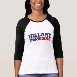 Hillary for Prison 2016 anti hillary T-Shirt