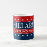 """""""HILLARY FOR PRISON 2016"""" BASIC WHITE MUG"""