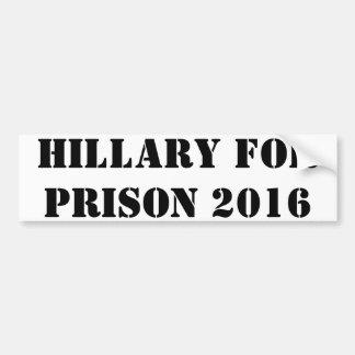 Hillary For Prison 2016 Bumper Sticker