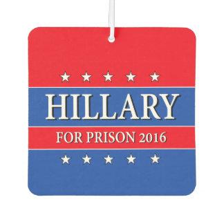 """HILLARY FOR PRISON 2016"" CAR AIR FRESHENER"