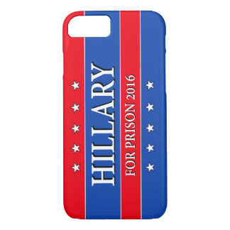 """""""HILLARY FOR PRISON 2016"""" iPhone 8/7 CASE"""