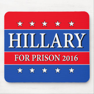"""""""HILLARY FOR PRISON 2016"""" MOUSE MAT"""