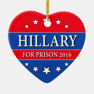"""HILLARY FOR PRISON 2016"" (single-sided) Ceramic Heart Decoration"