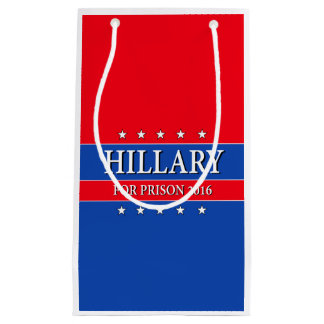 """HILLARY FOR PRISON 2016"" SMALL GIFT BAG"