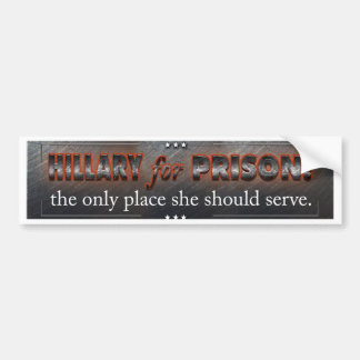Hillary for Prison Bumper Sticker