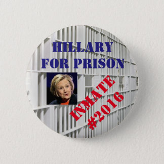 Hillary for Prison button