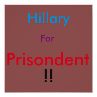 Hillary for Prison sign